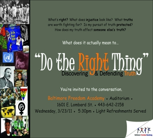 Do the Right Thing: Discovering & Defending the Truth